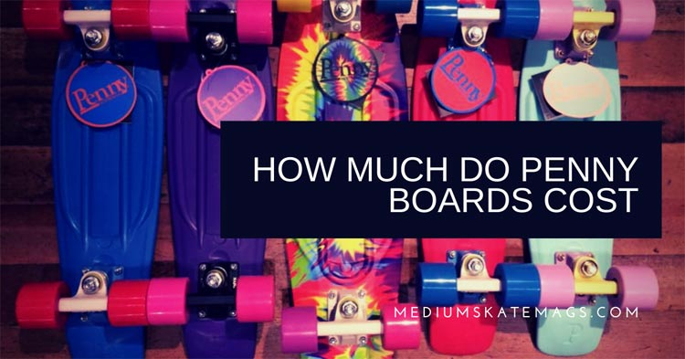 How-Much-Do-Penny-Boards-Cost